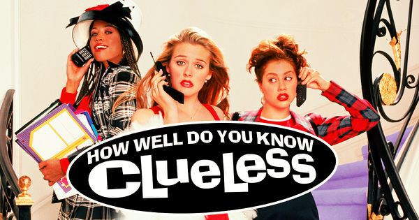 "How Well Do You Know ""Clueless""?"