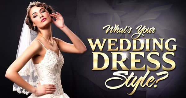 What's Your Wedding Dress Style?