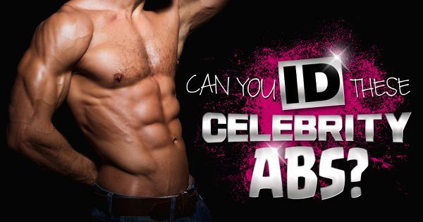 Can You ID These Celebrity Abs?