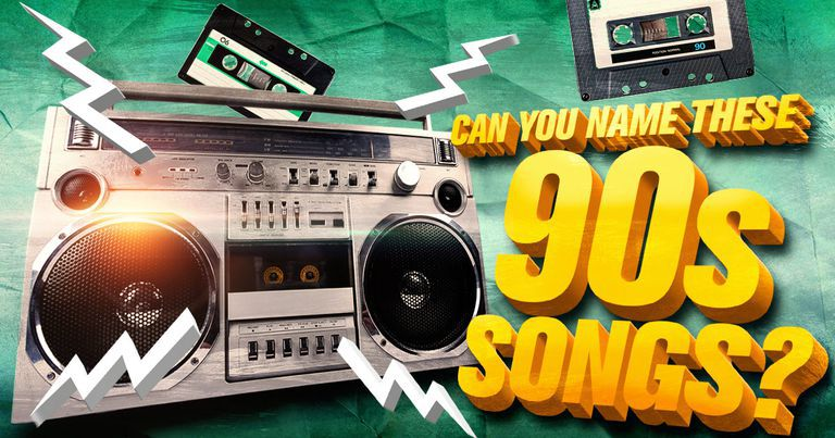 Can You Name These 90s Songs?