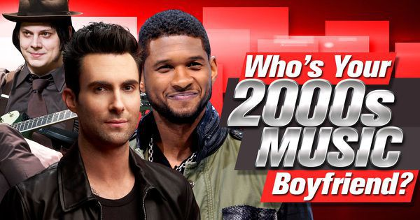 Who's Your 2000s Music Boyfriend?