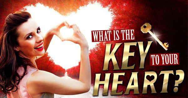 What Is The Key To Your Heart?