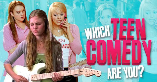 Which Teen Comedy Are You?