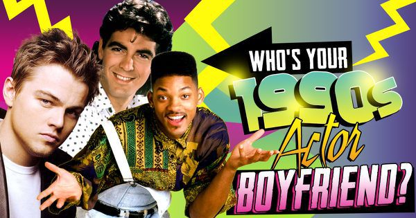 Who's Your 1990s Actor Boyfriend?