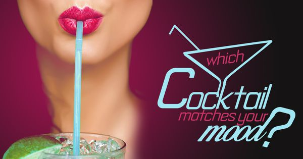 Which Cocktail Matches Your Mood?