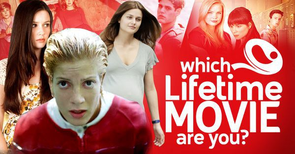 Which Lifetime Movie Are You?